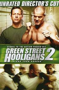 Green Street Hooligans 2 poster free full movie