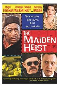 The Maiden Heist poster free full movie