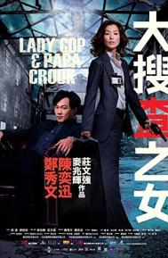 Lady Cop & Papa Crook poster free full movie
