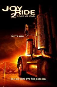Joy Ride 2: Dead Ahead poster free full movie