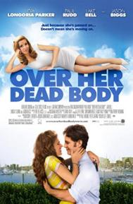 Over Her Dead Body poster free full movie