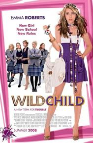 Wild Child poster free full movie