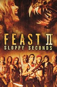 Feast II: Sloppy Seconds poster free full movie