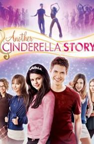 Another Cinderella Story poster free full movie