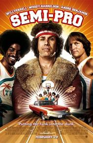Semi-Pro poster free full movie