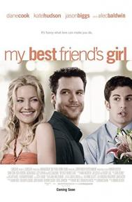 My Best Friend's Girl poster free full movie