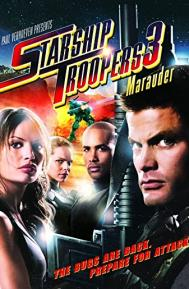 Starship Troopers 3: Marauder poster free full movie