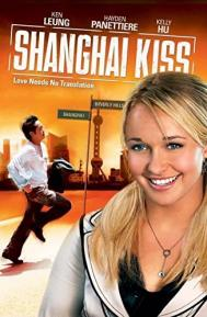 Shanghai Kiss poster free full movie