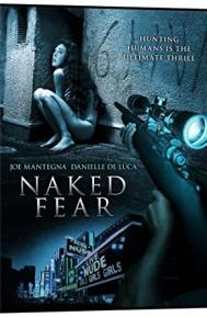 Naked Fear poster free full movie