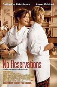 No Reservations poster free full movie