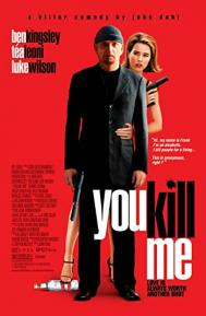 You Kill Me poster free full movie