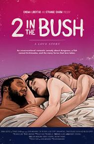 2 in the Bush: A Love Story poster free full movie