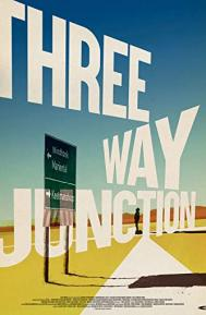 3 Way Junction poster free full movie