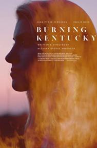 Burning Kentucky poster free full movie