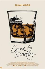 Come to Daddy poster free full movie