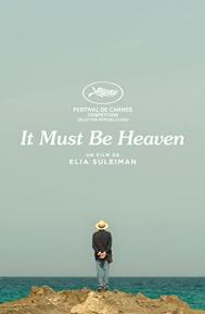 It Must Be Heaven poster free full movie