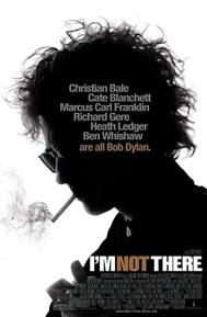 I'm Not There poster free full movie