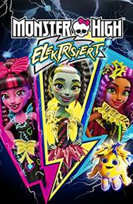 Monster High: Electrified poster free full movie