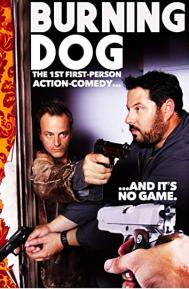 Burning Dog poster