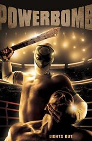 Powerbomb poster free full movie