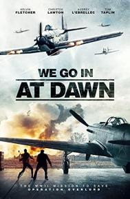 We go in at Dawn poster free full movie