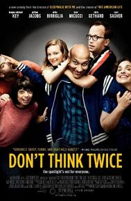 Don't Think Twice poster free full movie