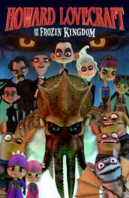 Howard Lovecraft and the Frozen Kingdom poster free full movie