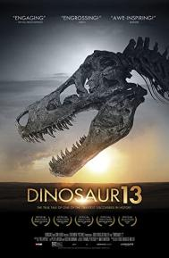 Dinosaur 13 poster free full movie