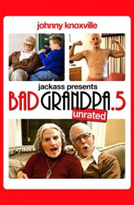 Bad Grandpa .5 poster free full movie
