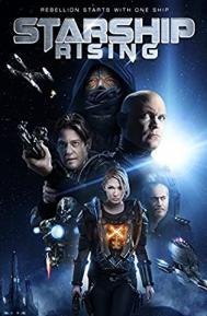Starship: Rising poster free full movie