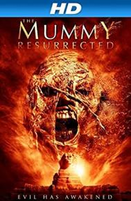 The Mummy Resurrected poster free full movie