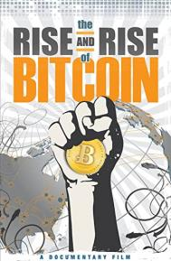 The Rise and Rise of Bitcoin poster free full movie