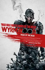 Wyrmwood: Road of the Dead poster free full movie
