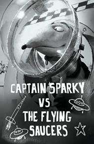 Captain Sparky vs. The Flying Saucers poster free full movie