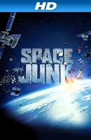 Space Junk 3D poster free full movie