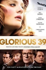 Glorious 39 poster free full movie