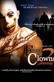 Fear of Clowns 2 poster free full movie