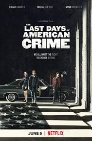 The Last Days of American Crime poster free full movie