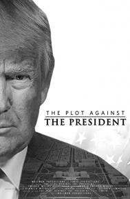 The Plot Against the President poster