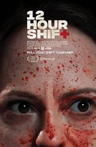 12 Hour Shift poster free full movie